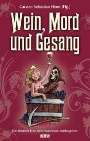 Wein Mord und Gesang